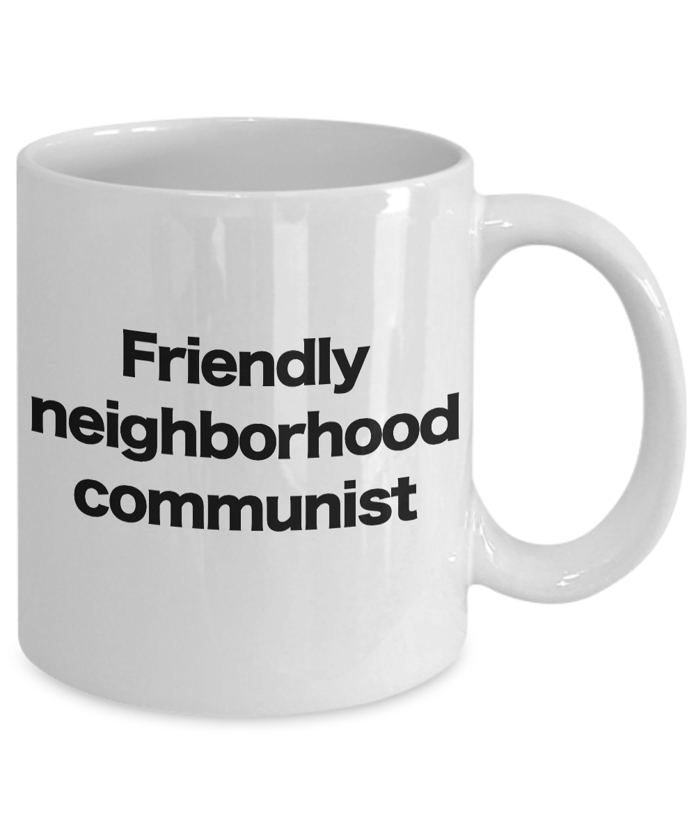 Communist-Mug-White-Coffee-Cup-Funny-Gift-for-Anarcho-Marxist-Socialist-Neighbor miniature 3