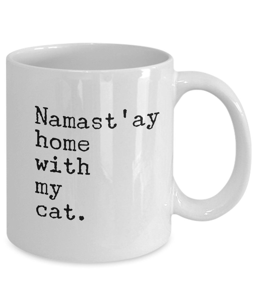 Coffee cups funny - Namast 039 Ay Home With My Cat Coffee