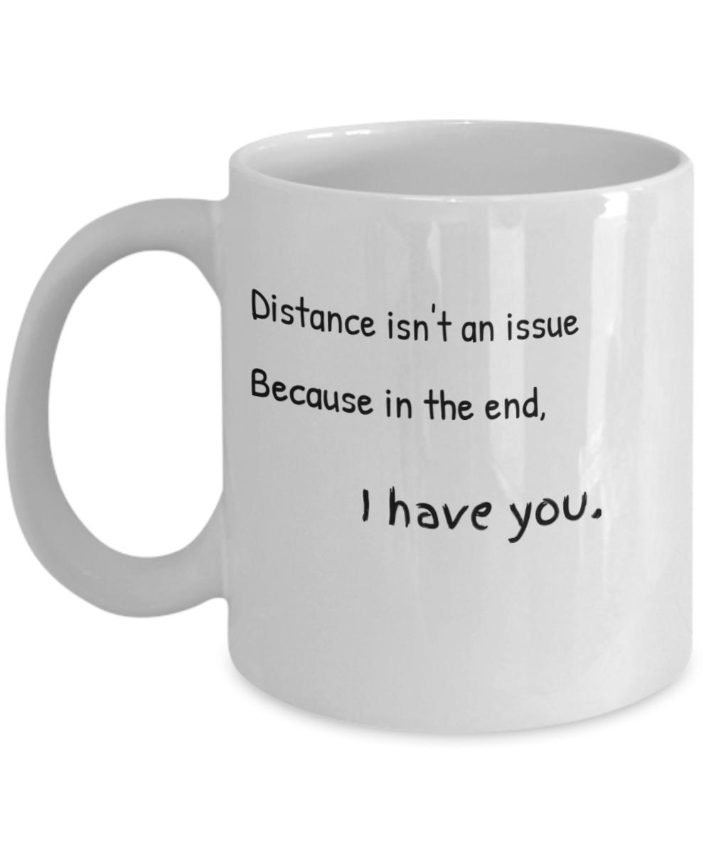 Valentine S Day Coffee Mug Distance Isn T An Issue Mug Love Quotes For Valentines Wife Husband Boyfriend Girlfriend Best Friend Couples