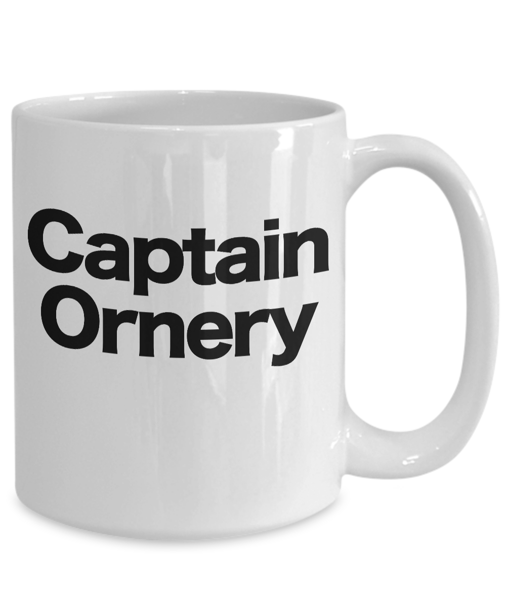 Captain-Ornery-Mug-White-Coffee-Cup-Funny-Gift-for-Curmudgeon-Hermit-Dad-Uncle-G miniature 5