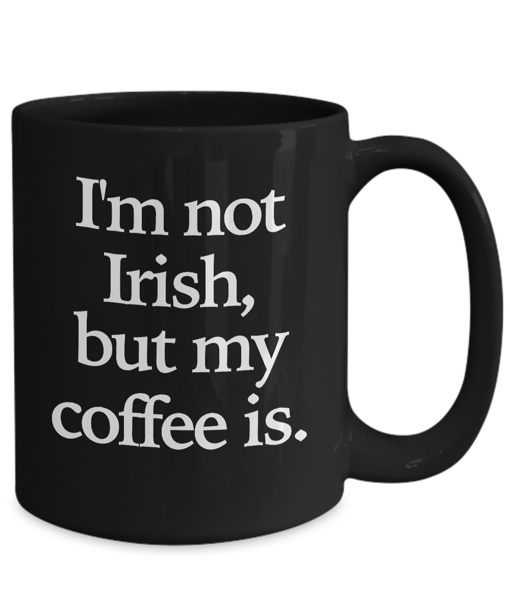 Irish-Coffee-Mug-Black-Coffee-Cup-Funny-Gift-for-St-Patrick-039-s-Day-Whiskey miniature 5