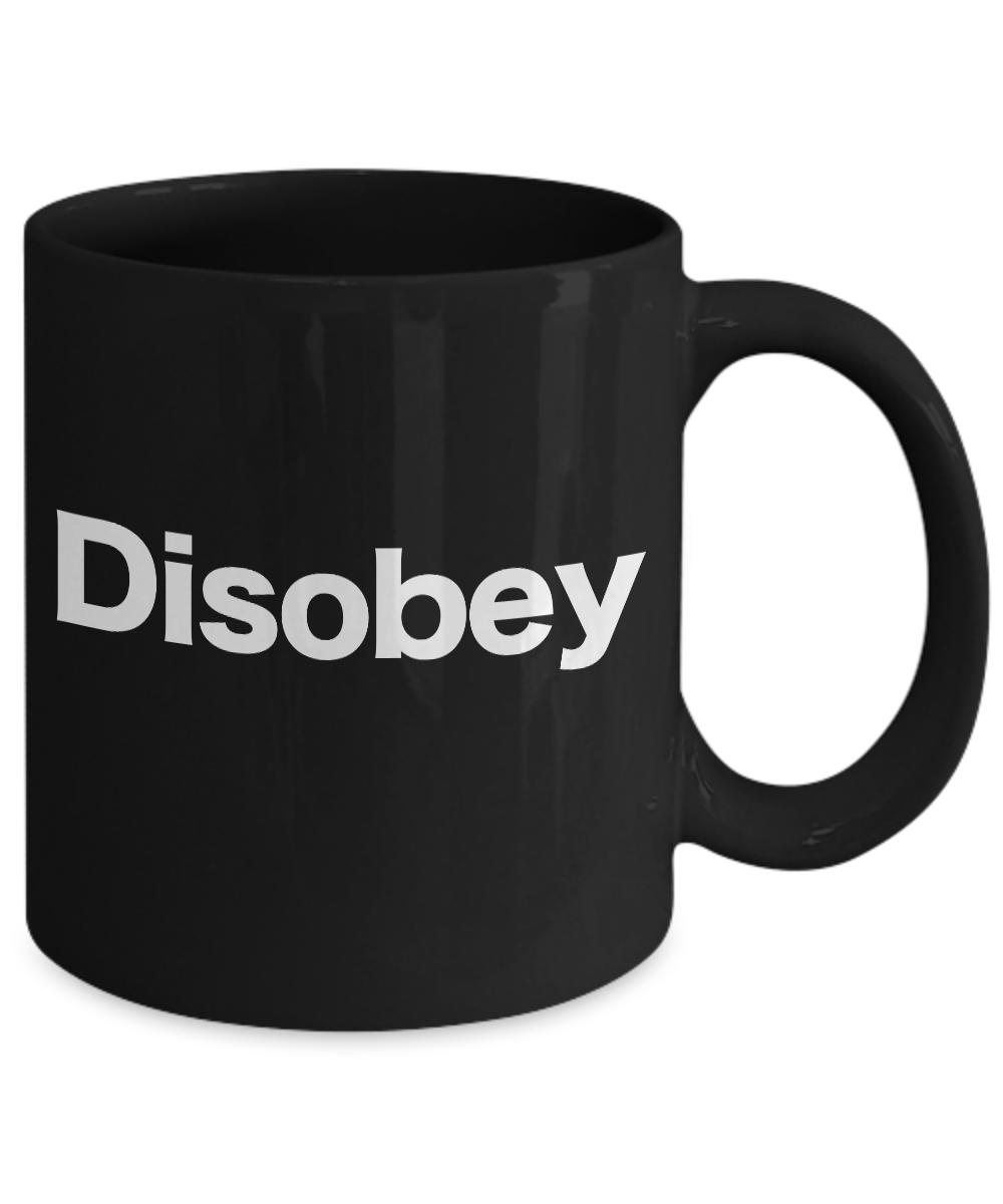 miniature 3 - Disobey Mug Black Coffee Cup Funny Gift for Anarchist, Rebel, Unschooling AnCap