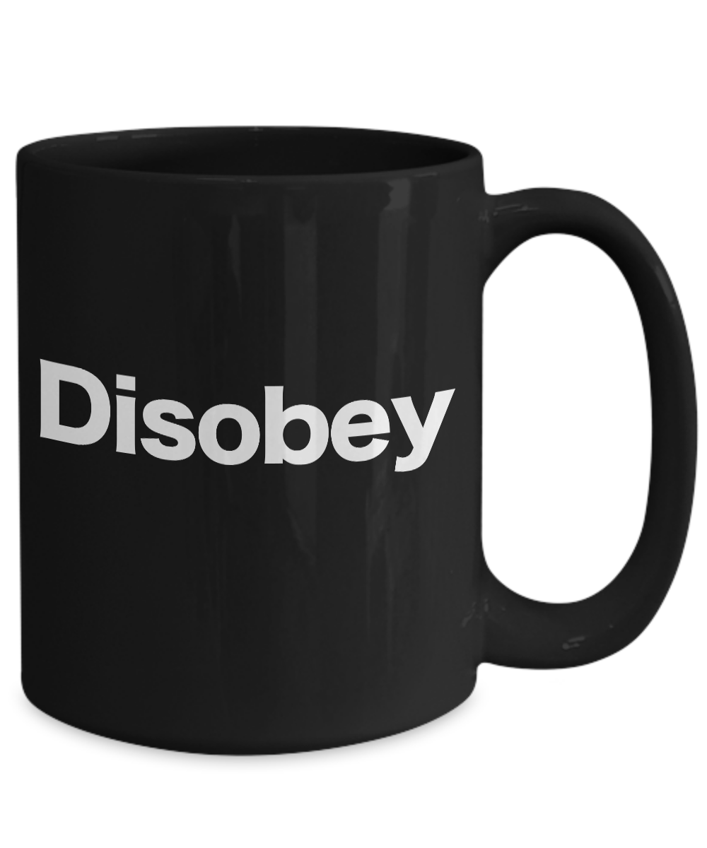 miniature 5 - Disobey Mug Black Coffee Cup Funny Gift for Anarchist, Rebel, Unschooling AnCap