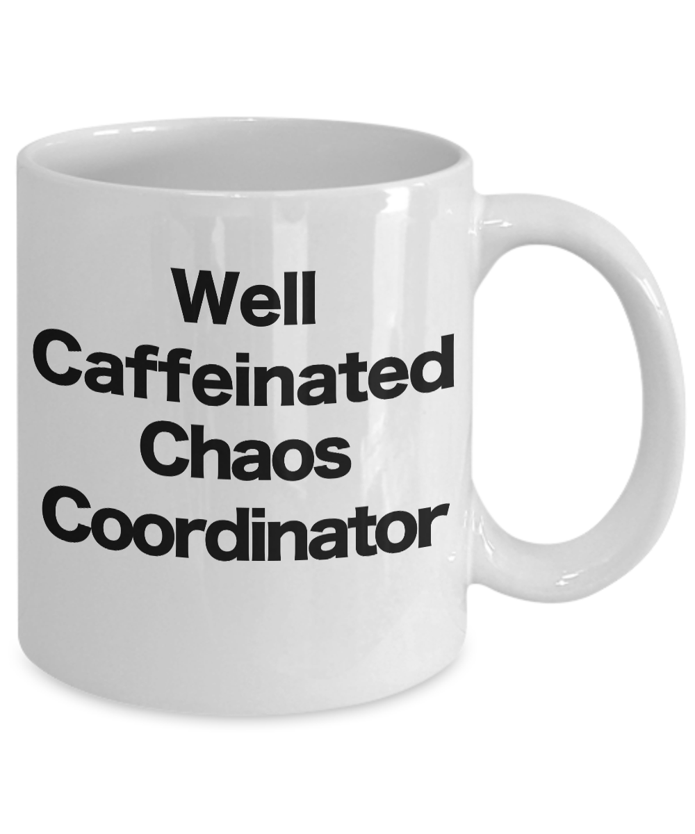 Chaos-Coordinator-Mug-White-Coffee-Cup-Funny-Gift-for-Mom-Professional-Fuel miniature 3