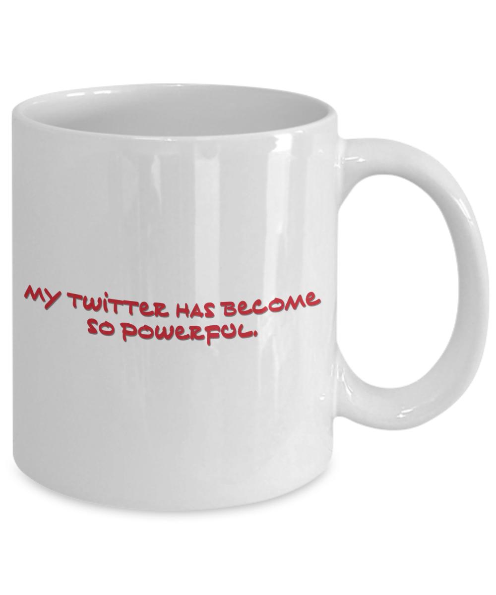 Powerful Twitter Donald Trump Quote On 11 Oz Coffee Mug