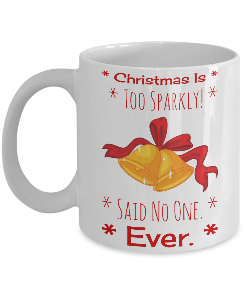 Motivation Christmas Bell Sparkle Holiday Morning Coffee Mug Funny Sayings Quotes X Mas Gift For Her Hot X Mas Cocoa Milk Cookies Candy Cane Pencil Cup For Women Mom Grandma