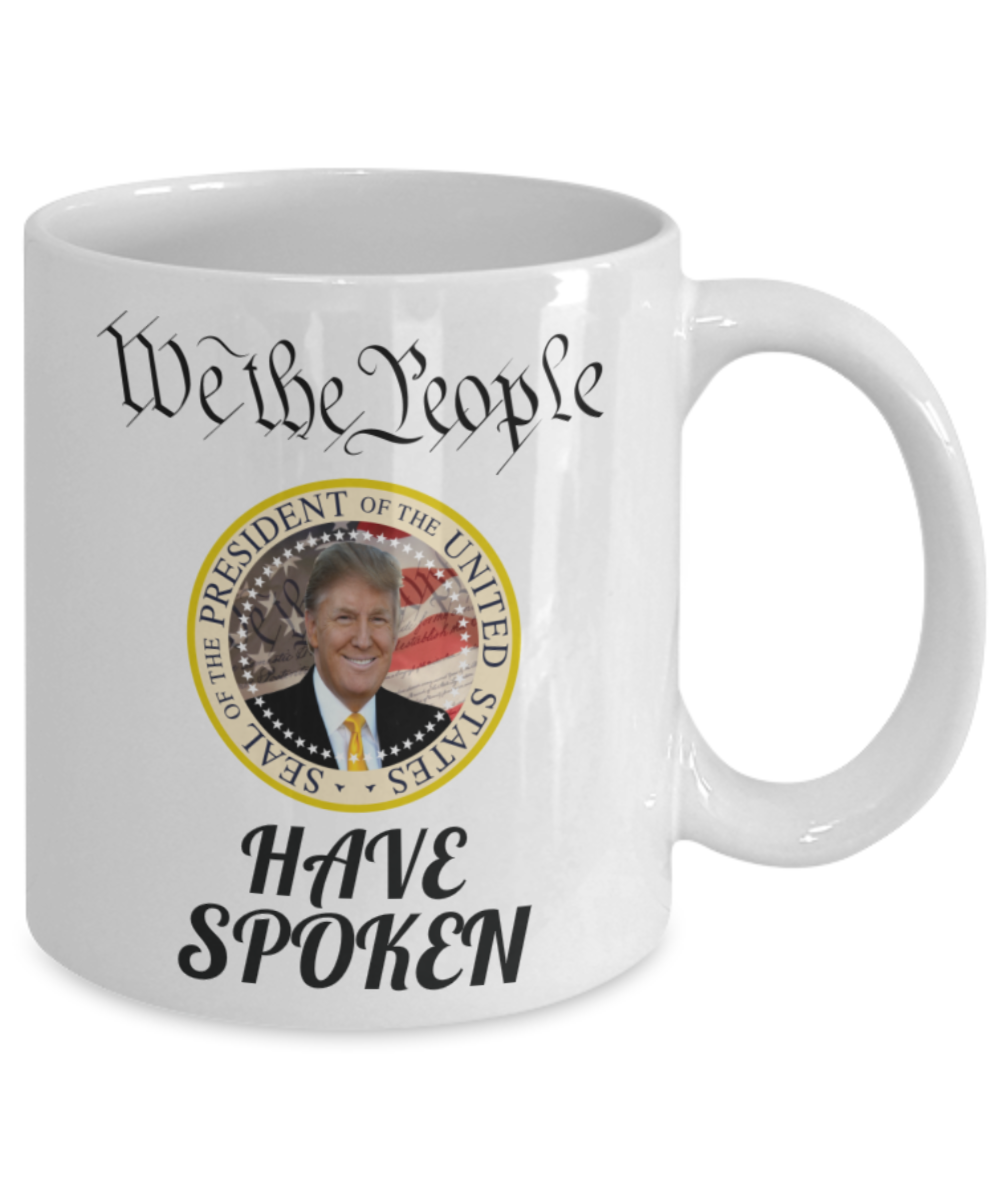 Trump Mug We The People Have Spoken Presidential Seal ...