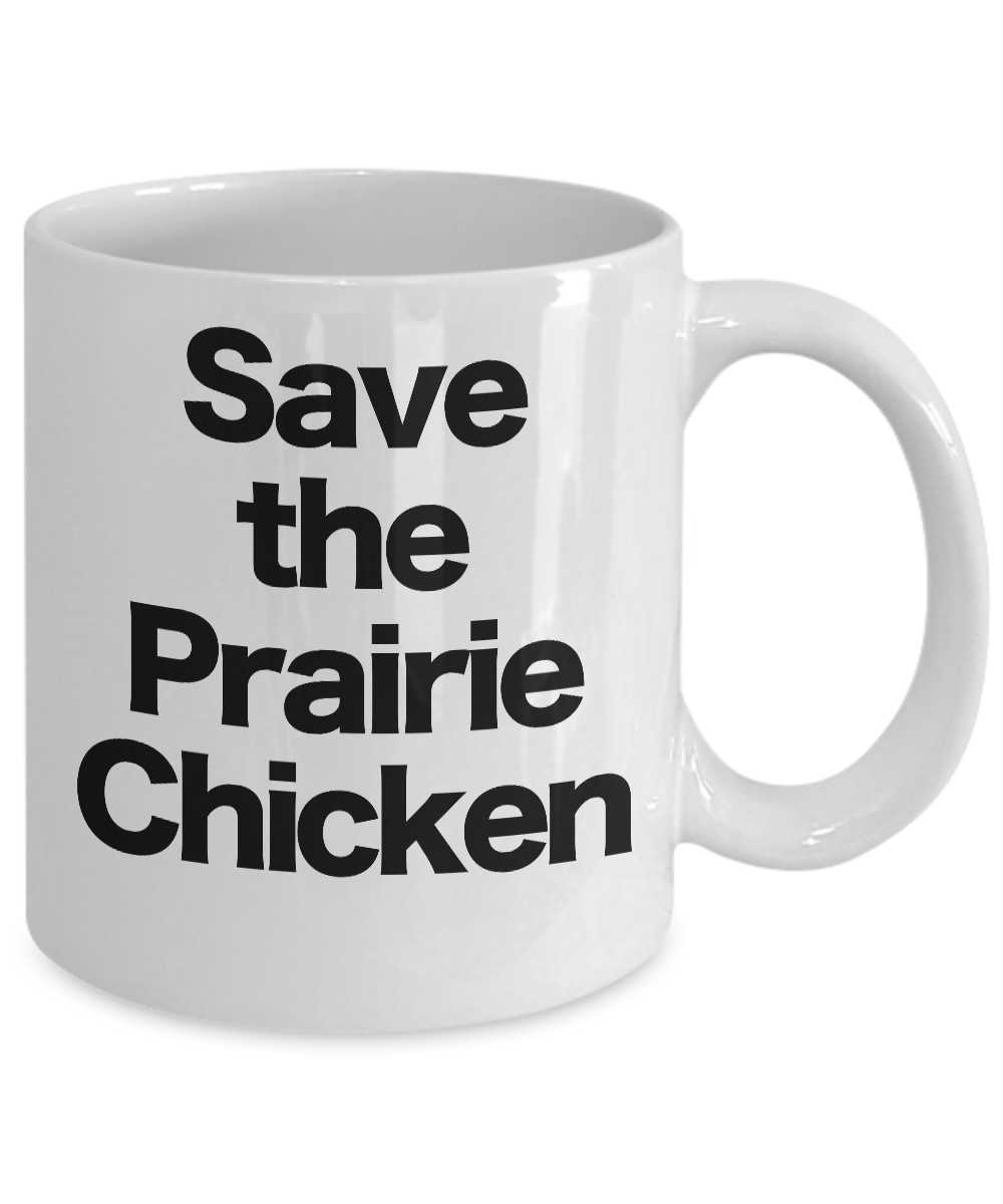 Save-the-Prairie-Chicken-Mug-White-Coffee-Cup-Funny-Gift-for-Western-South-West miniature 3