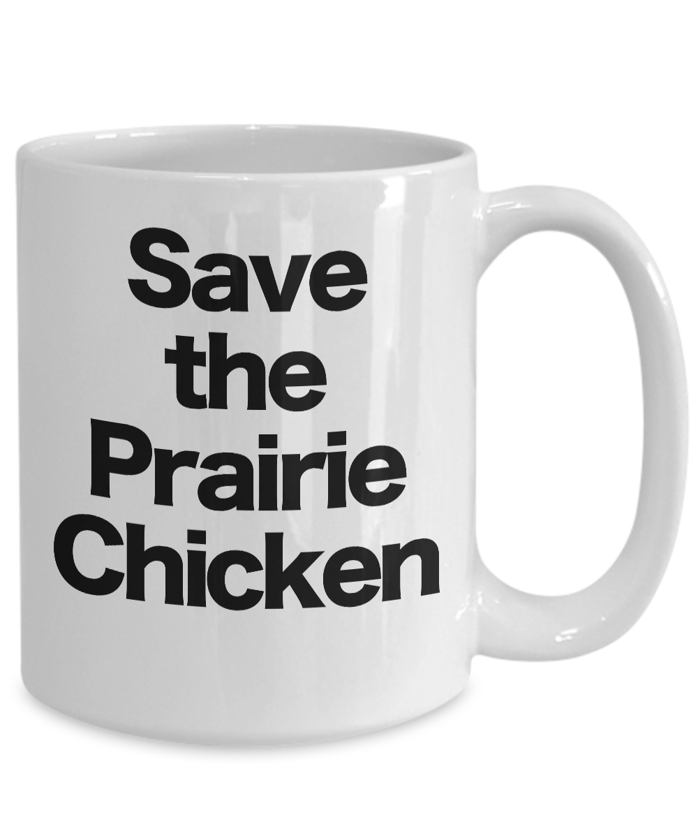 Save-the-Prairie-Chicken-Mug-White-Coffee-Cup-Funny-Gift-for-Western-South-West miniature 5