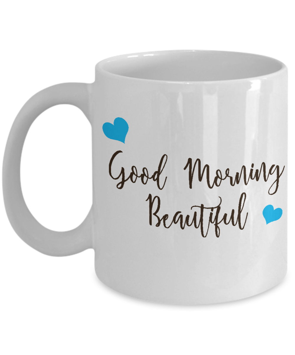 Good Morning Beautiful Mug Marriage Quotes Husband Wife Gifts