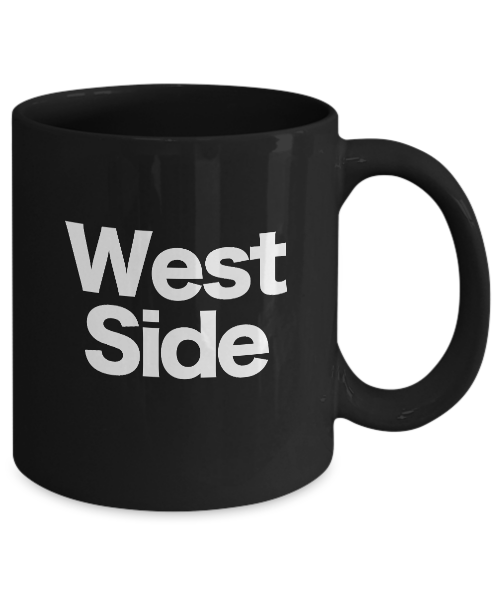 West-Side-Mug-Black-Coffee-Cup-Funny-Gift-for-Upper-Sunset-Coast-Downtown-City miniature 3