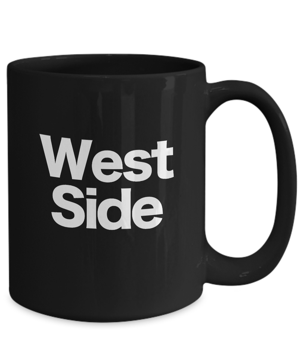 West-Side-Mug-Black-Coffee-Cup-Funny-Gift-for-Upper-Sunset-Coast-Downtown-City miniature 5