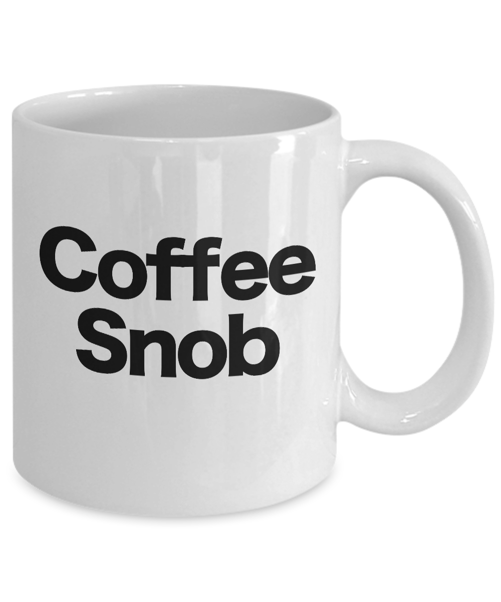 Coffee-Snob-Mug-White-Coffee-Cup-Funny-Gift-for-Barista-Gourmet-Connoisseur miniature 3