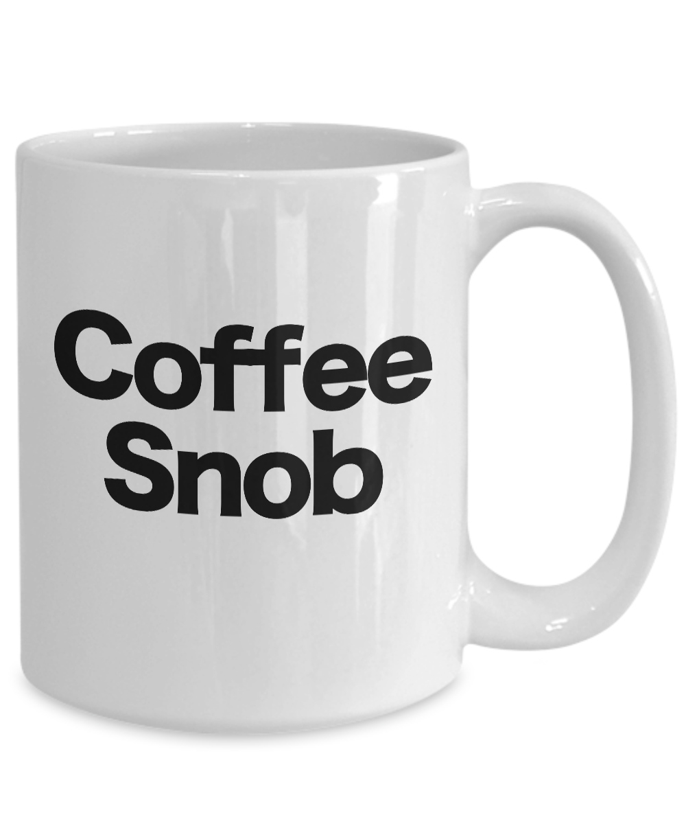 Coffee-Snob-Mug-White-Coffee-Cup-Funny-Gift-for-Barista-Gourmet-Connoisseur miniature 5