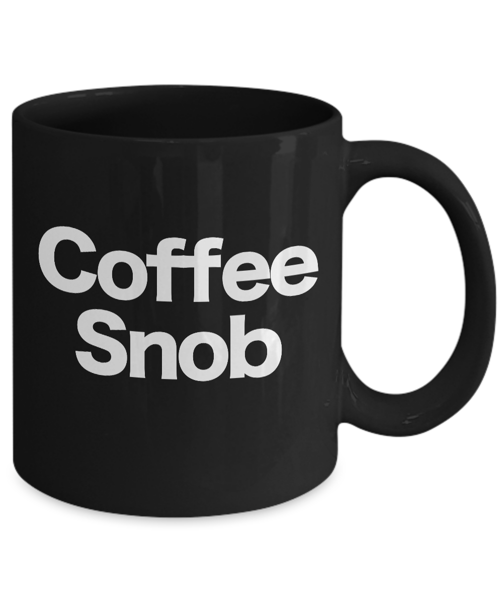 Coffee-Snob-Mug-Black-Coffee-Cup-Funny-Gift-for-Barista-Gourmet-Connoisseur miniature 3