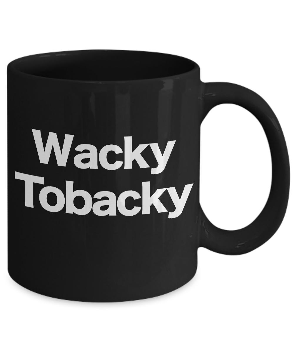 Wacky-Tobacky-Mug-Black-Coffee-Cup-Funny-Gift-for-Musician-Pot-Weed-Smoker miniature 3