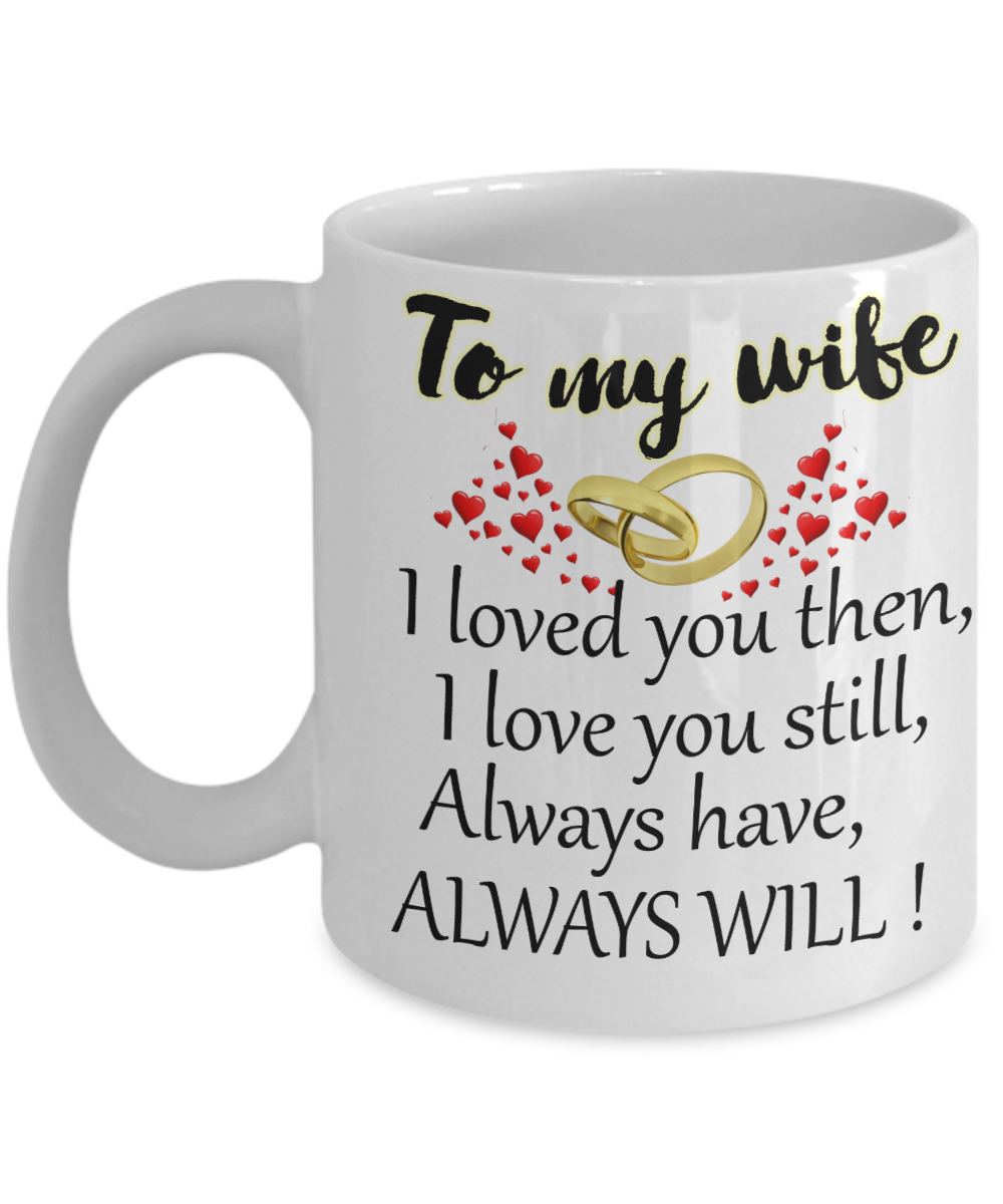 ... wife gift Marriage anniversary gift. Front  sc 1 st  Gearbubble & To My Wife Coffee Mug-