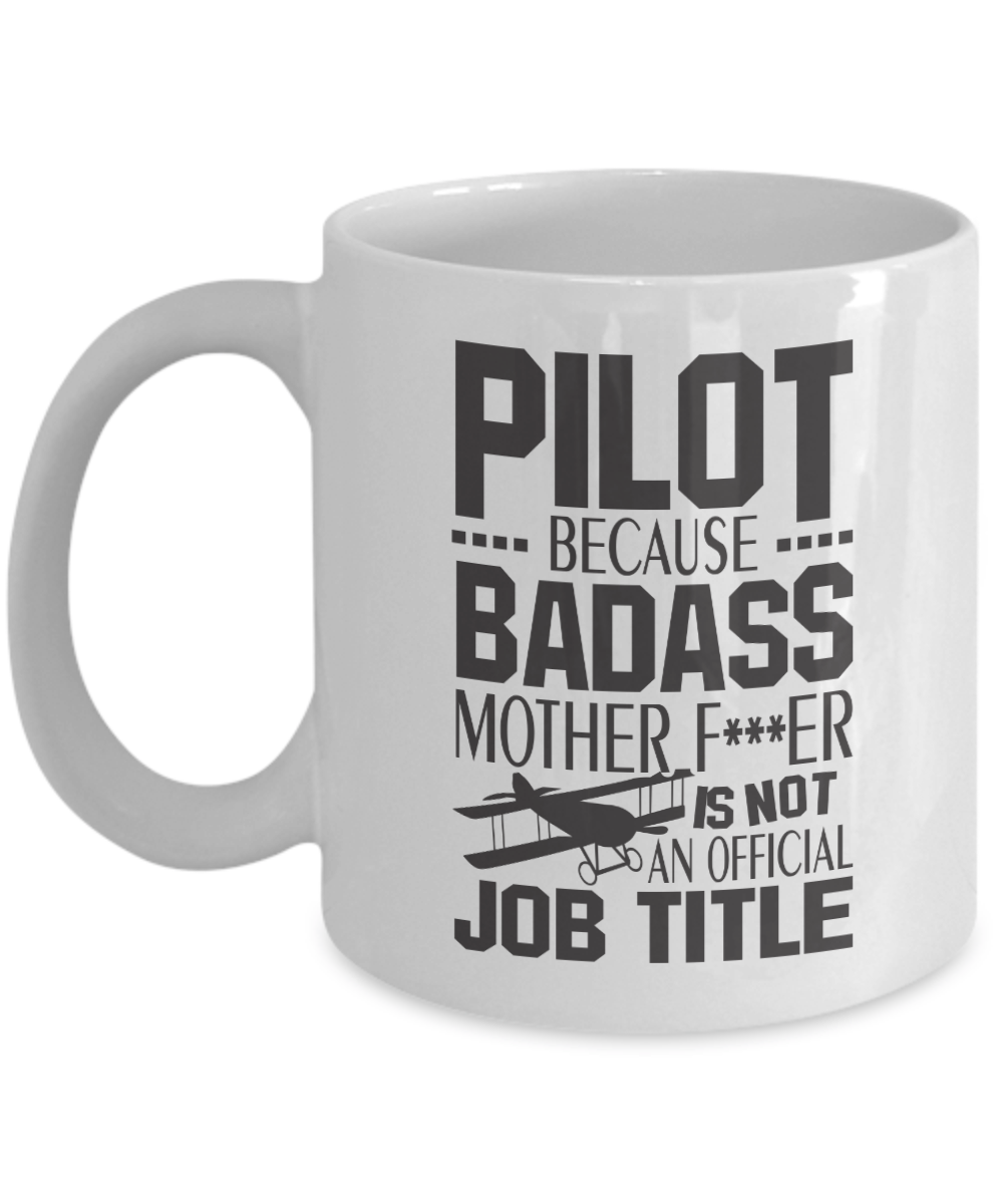 """Aviation & Pilot Mugs - Fly Boys Coffee Cup - Funny Aviation Pilot Gifts - """"BADASS PILOT""""- The Best Present for Any Pilot: Gearbubble Campaign"""