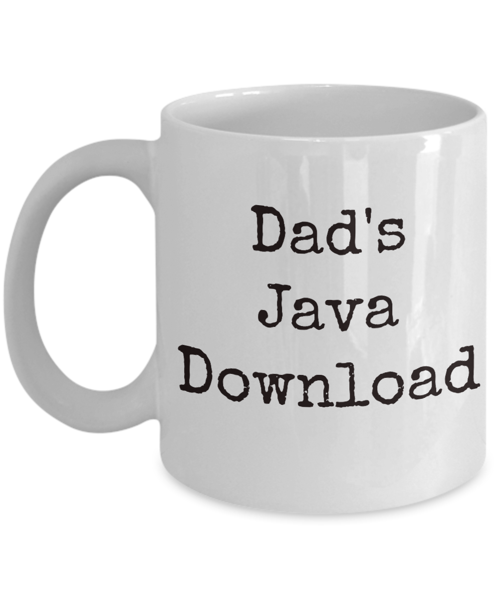Cute Dad Gift Mug, Dad's Java Download