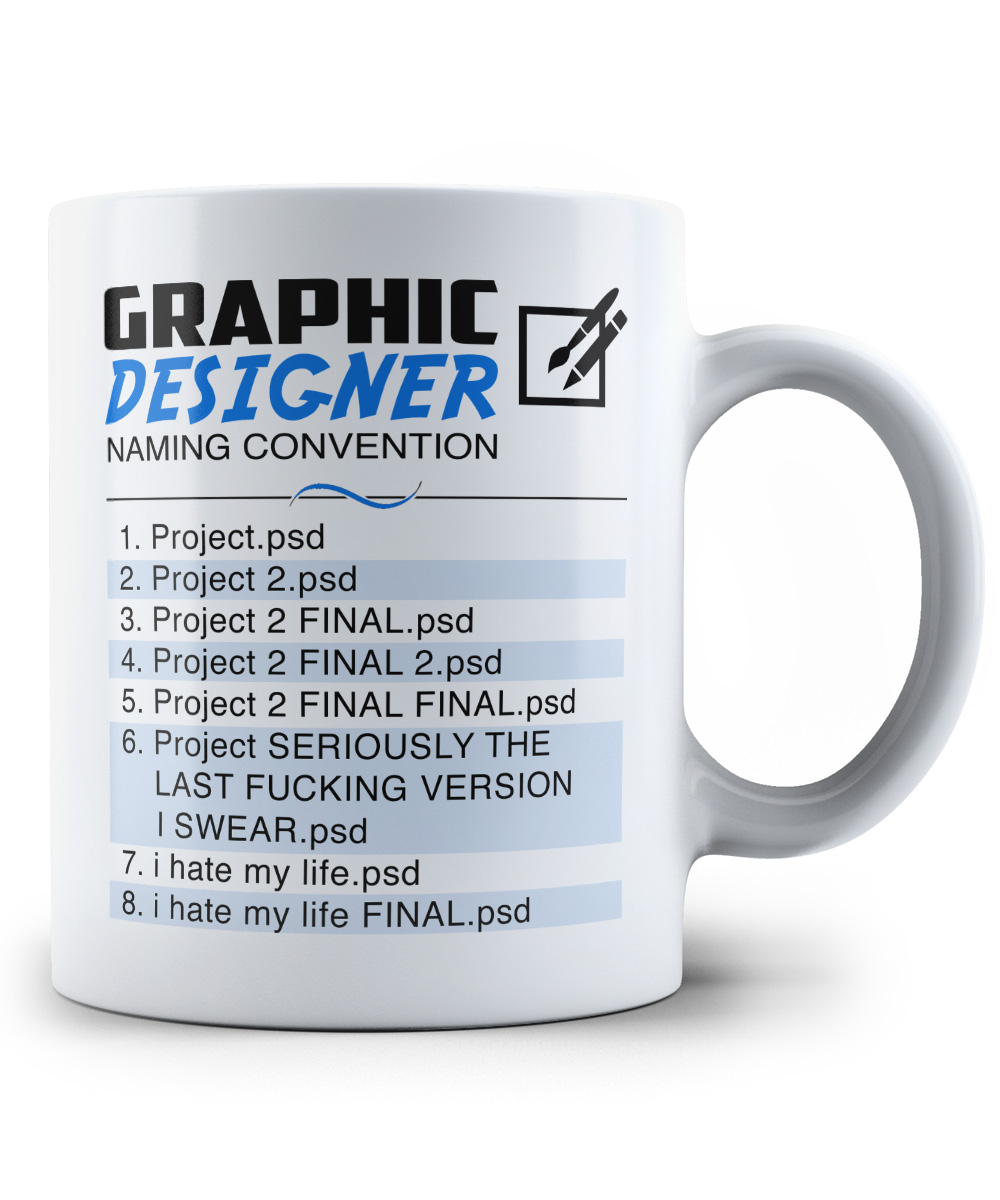 graphic designer naming convention mug