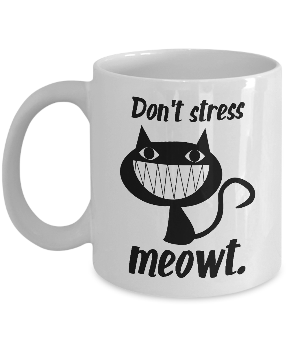 Dont Stress Meowt Funny Coffee Mug Cat Lover Gift Cute