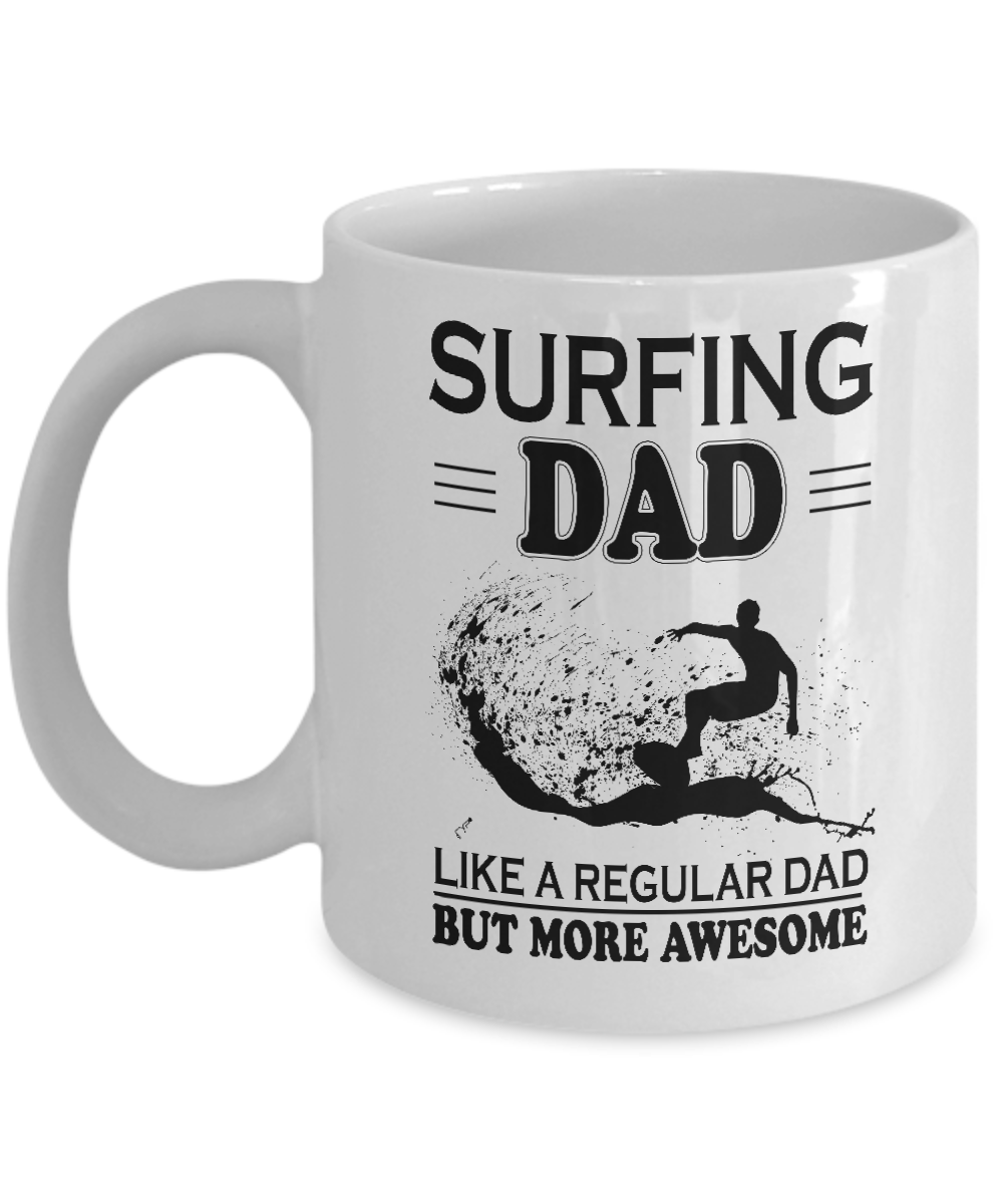 Dad Coffee Mug - SURFING Dad Funny Mug - Gifts for father\'s day ...