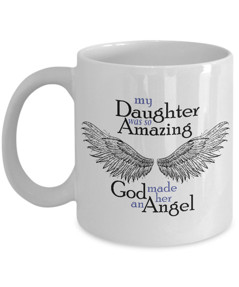 So Amazing: My Daughter Was So Amazing God Made Her An Angel
