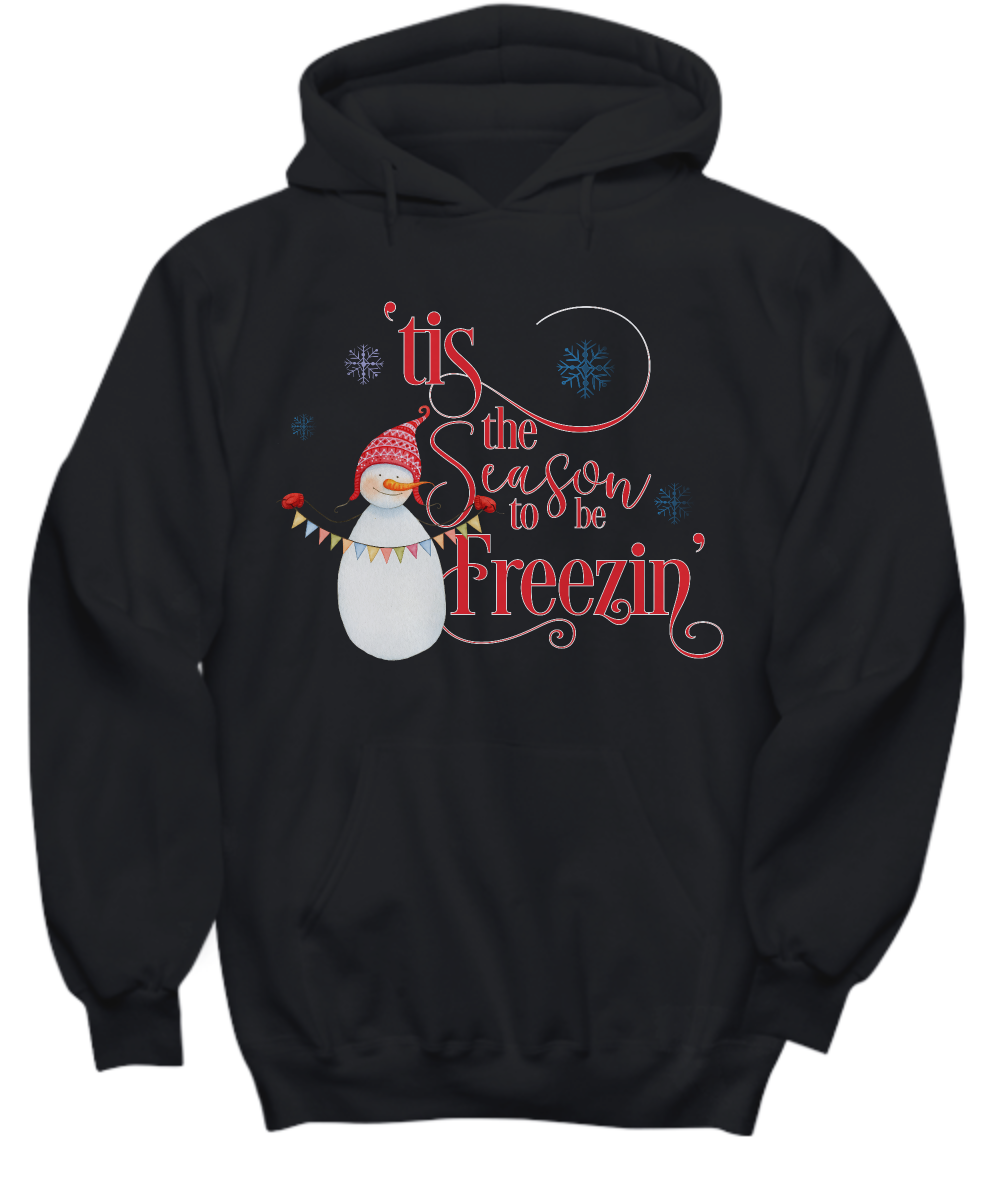 Funny Snowman Tis The Season To Be Freezin Adult Hoodie