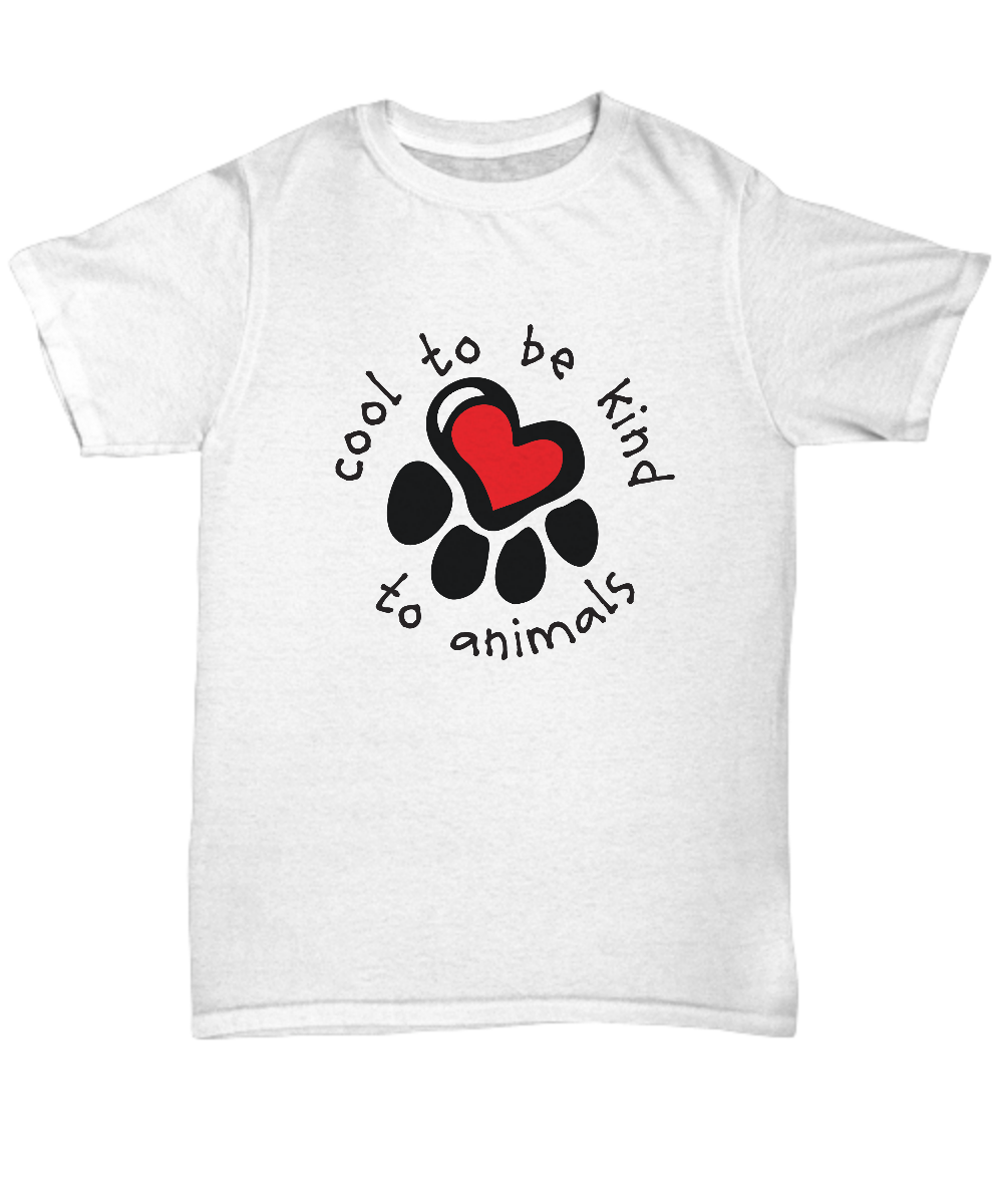 Animal Welfare Cool To Be Kind To Animals T Shirt