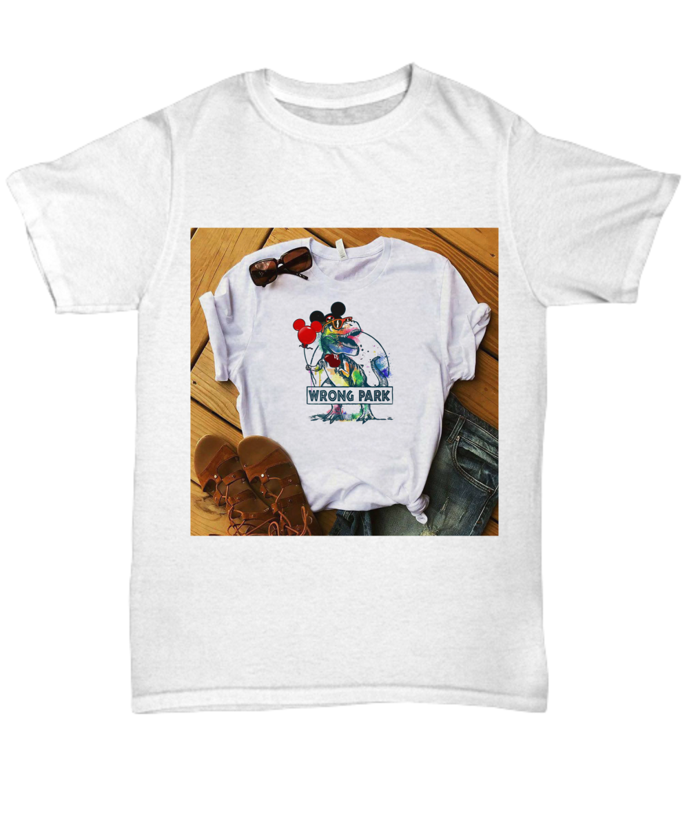 069ba9cdb Shirt Description: This is literally the best Dinosaur T-rex and Mickey  mouse wrong park ...