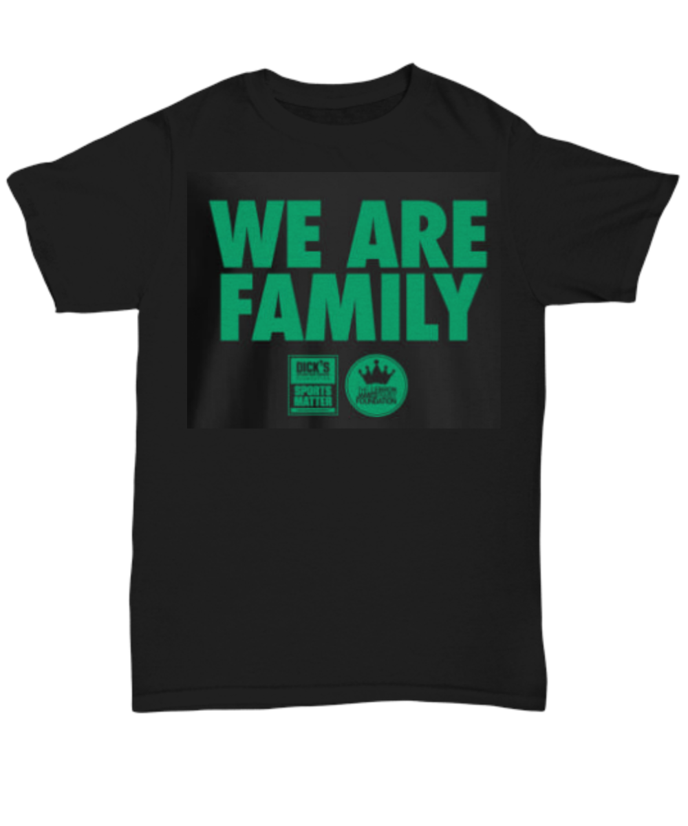 8bad5d233bb5 We Are Family Lebron James Family Foundation shirt. Front