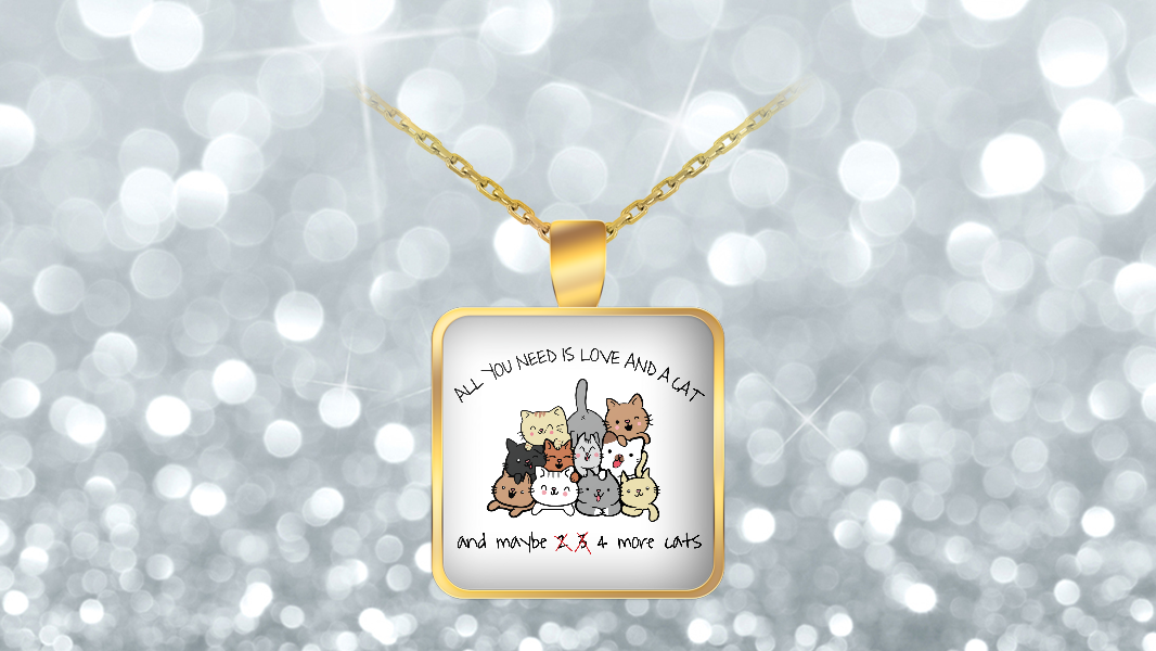 Gearbubble All You Need is Love and A Cat and Maybe 4 More Cats Necklace