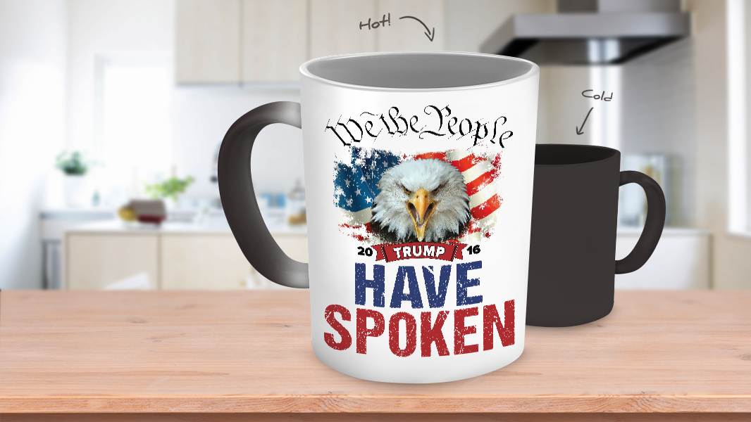 1# - Color Changing Mug - We The People - Have Spoken