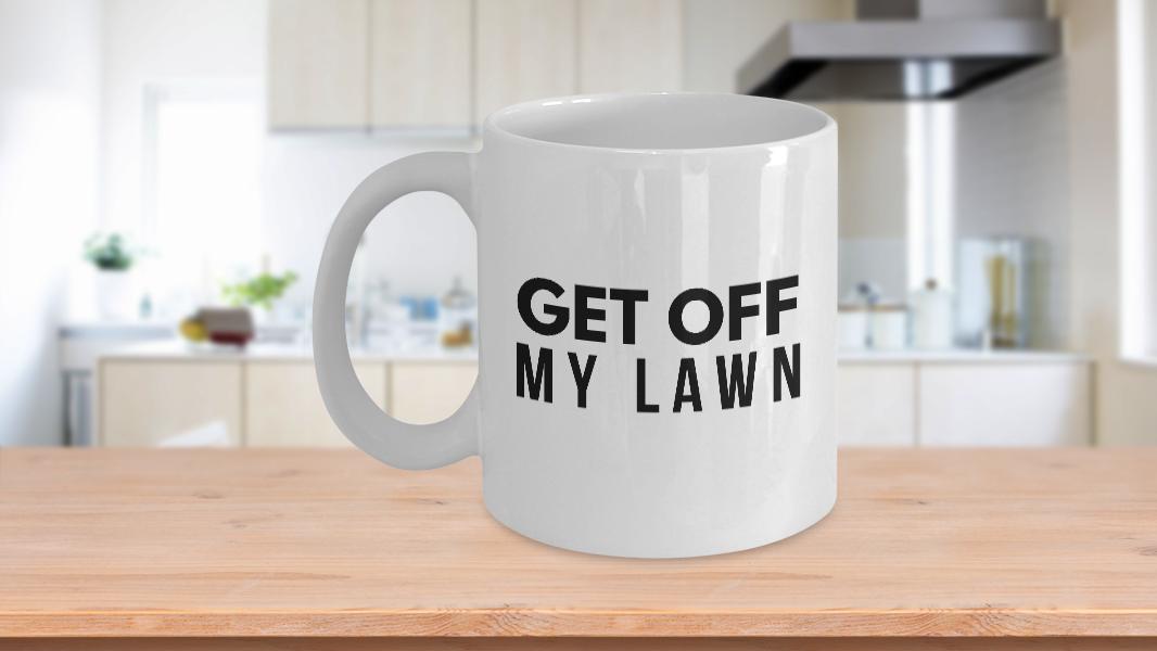 Baby Boomer Mug Get Off My Lawn 11oz 15oz novelty gift ...