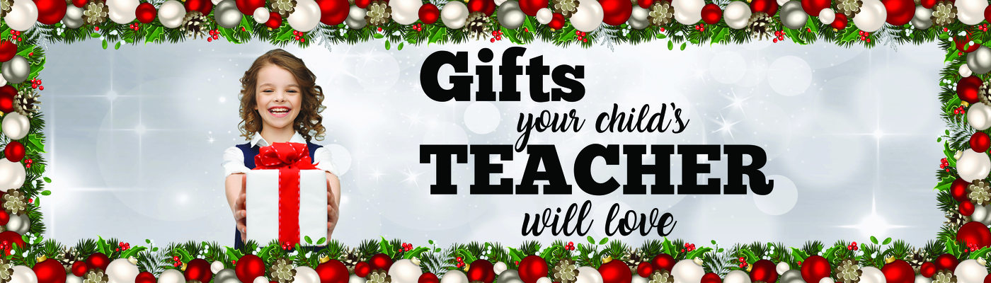 Gifts your childs teacher will love