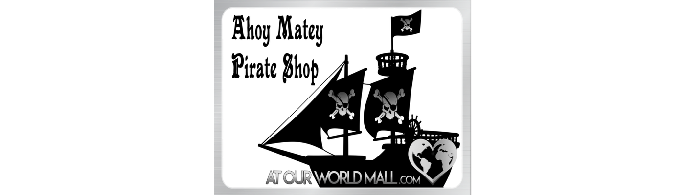 Ahoy matey pirate shop