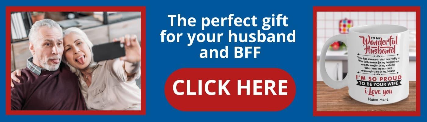 Gift for husband