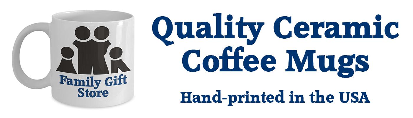 Coffee mug banner family gift store