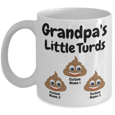 Grandpas little turds %283 mug%29