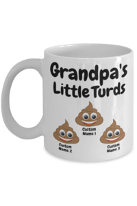 Grandpas little turds %283 mug%29